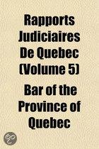 Rapports Judiciaires de Quebec (5)