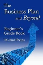 The Business Plan and Beyond
