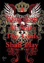 A Kingdom At War-The God's Shall Play