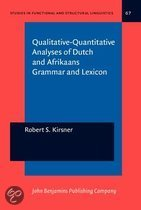 Qualitative-quantitative Analyses of Dutch and Afrikaans Grammar and Lexicon