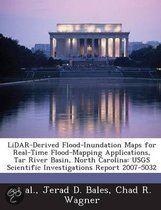 Lidar-Derived Flood-Inundation Maps for Real-Time Flood-Mapping Applications, Tar River Basin, North Carolina