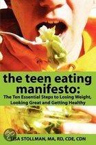 The Teen Eating Manifesto