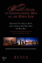 Women'S Guide To Understanding Men On The Down Low