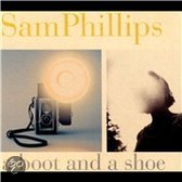 Sam Phillips - A Boot And A Shoe