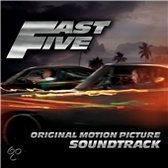Fast and The Furious 5 - Soundtrack