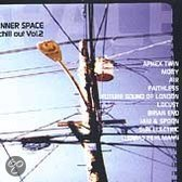 Inner Space: Chill Out Vol. 2