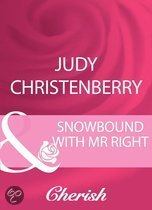 Snowbound With Mr Right (Mills & Boon Cherish)