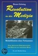 Bruno Gröning: Revolution in der Medizin