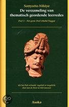 De verzameling van thematisch geordende leerredes / deel 5-het grote deel (Maha-Vagga)