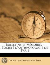 Bulletins Et M Moires - Soci T D'Anthropologie de Pari, Volume 5, Ser.6