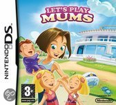 Let's Play, Mums