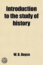 Introduction To The Study Of History; Civil, Ecclesiastical, And Literary