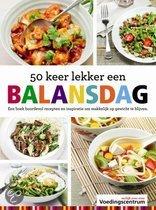 50 keer lekker een balansdag Voedingscentrum