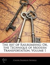 The Art of Railroading