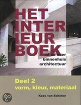 Het Interieurboek / Deel 2 Stijl, kleur, materiaal