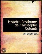 Histoire Posthume De Christophe Colomb