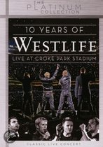 Westlife - 10 Years Of Westlife: Live At
