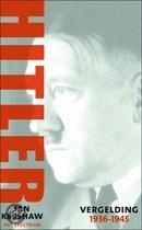 Hitler - Vergelding 1936-1945