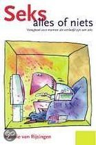 Books for Singles / Intimiteit / Seksverslaving / Seks : alles of niets