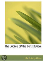 The Jubilee of the Constitution.