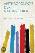 Anthropologie Der Naturvolker... Volume 4