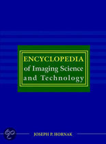 The Encyclopedia of Imaging Science and Technology