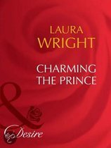 Charming The Prince (Mills & Boon Desire)