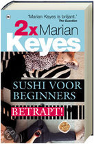Marian Keyes omnibus: Sushi voor beginners & Betrapt!