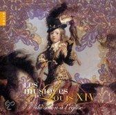 Les Musiques De Louis Xiv Vol.1
