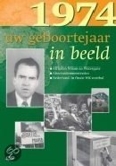 Geboortejaar in Beeld - 1974