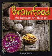 Brainfood, van avocado tot walnoot Froukje Wattel