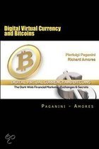 Digital Virtual Currency and Bitcoins