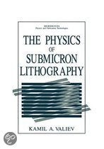 The Physics of Submicron Lithography
