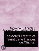 Selected Letters of Saint Jane Frances de Chantal