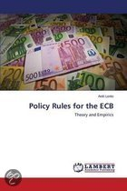 Policy Rules for the Ecb