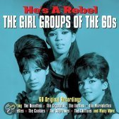 The Girl Groups of the 60's - He's a Rebel (3 cd)