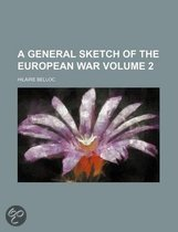A General Sketch of the European War Volume 2
