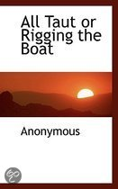 All Taut or Rigging the Boat