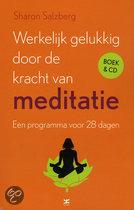 Werkelijk gelukkig door de kracht van meditatie + CD