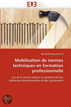 Mobilisation de Normes Techniques En Formation Professionnelle