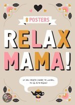Relax mama posters / 1