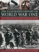 The Illustrated History Of World War One