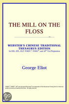 The Mill On The Floss (Webster's Chinese