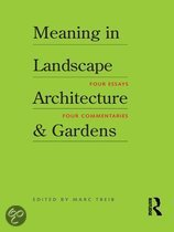 Meaning in Landscape Architecture and Gardens