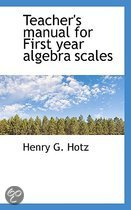 Teacher's Manual for First Year Algebra Scales