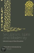 Secularism, Islam And Modernity