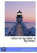Letters of My Father to My Mother,