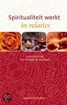 Spiritualiteit Werkt In Relaties