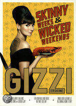 Skinny weeks and wicked weekends Gizzi Erskine