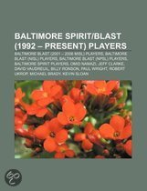 Baltimore Spirit-Blast (1992 - Present) Players